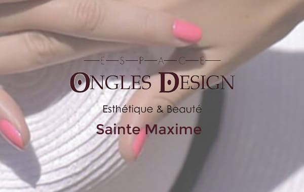 ongles design Sainte Maxime